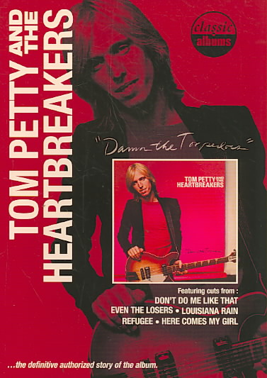 CLASSIC ALBUMS:DAMN THE TORPEDOES BY PETTY,TOM (DVD)