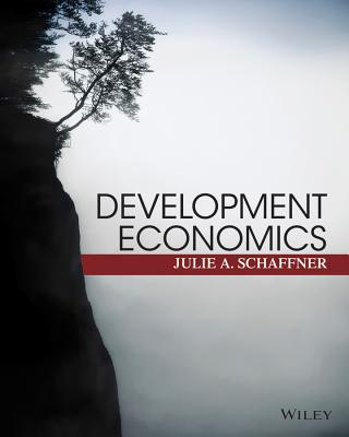 Development Economics By Schaffner, Julie