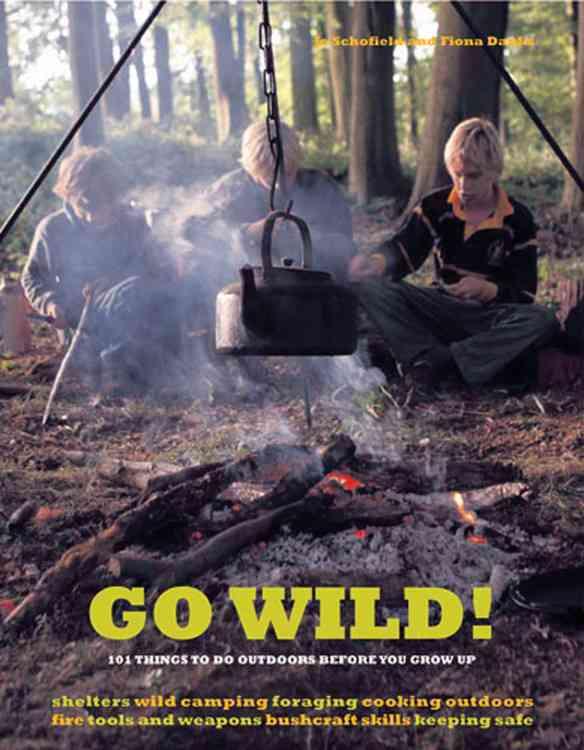 Go Wild! By Schofield, Jo/ Danks, Fiona